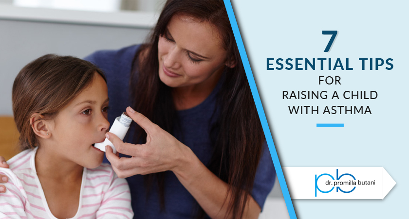 7 Essential Tips For Raising A Child With Asthma