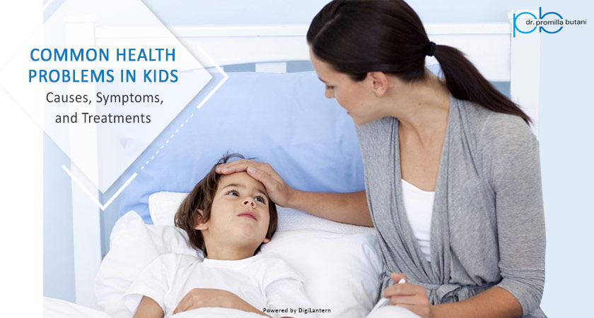Common Health Problems in Kids – Causes, Symptoms, and Treatments